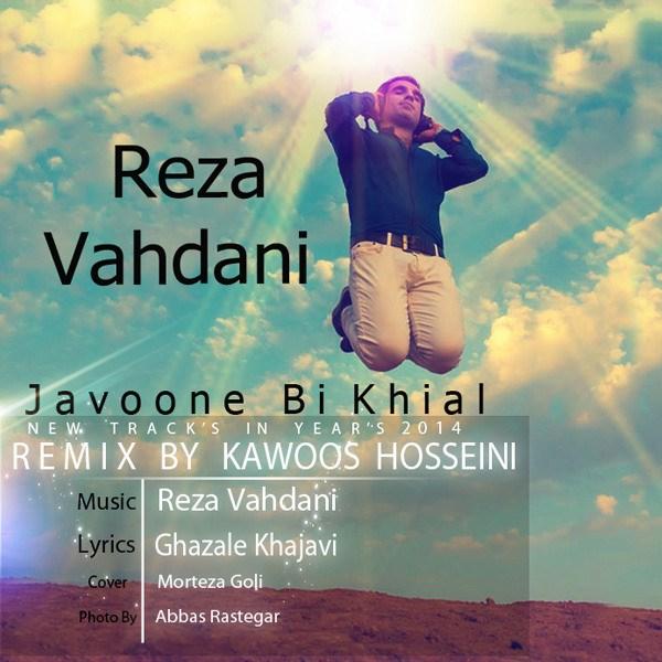 Reza Vahdani - Javoone Bikhial (Kawoos Hosseini Remix)