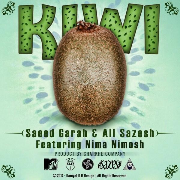 Saeed Garah & Ali Sazesh & Nima Nimosh - Kiwi