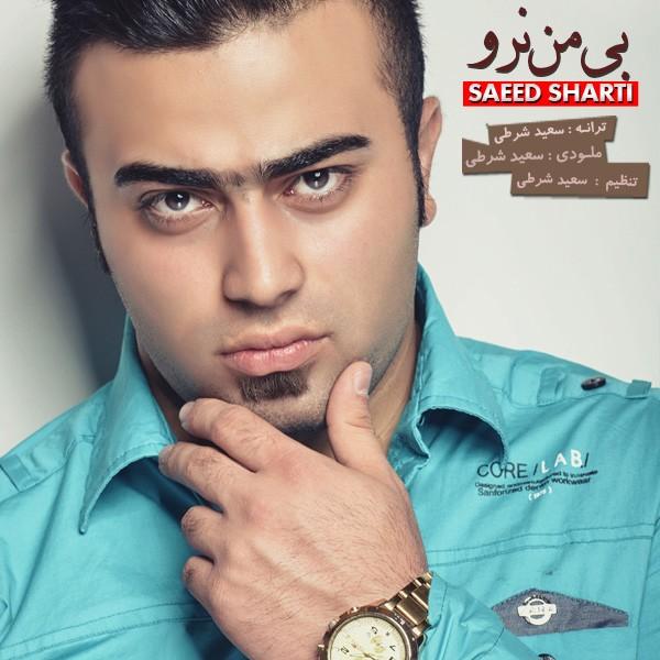 Saeed Sharti - Bi Man Naro