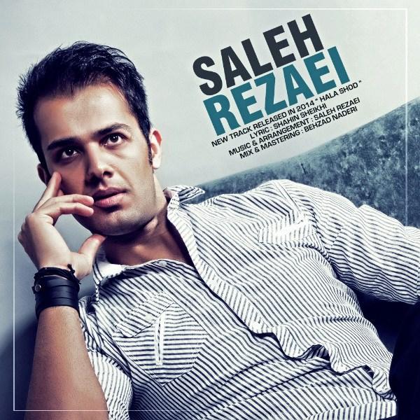 Saleh Rezaei - Hala Shod