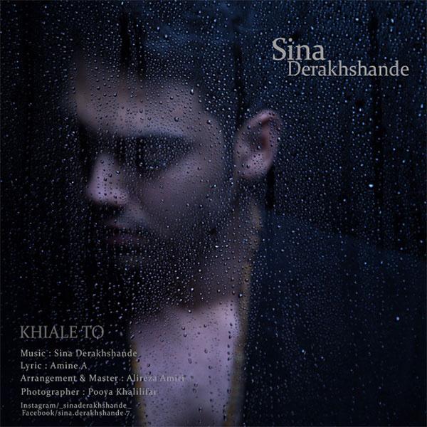 Sina Derakhshande - Khiale To