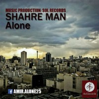Amir-Alone-Shahre-Man