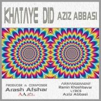 Aziz-Abbasi-Khataye-Did