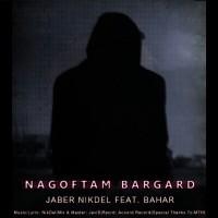 Jaber-Nikdel-Nagoftam-Bargard-(Ft-Bahar)