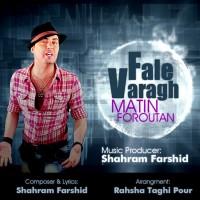 Matin-Foroutan-Faale-Varagh