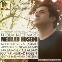 Mehrad-Hosseini-Khoda-Hafez-Mard