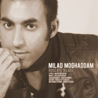 Milad-Moghaddam-Roozaye-Talaee