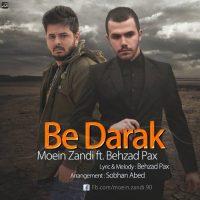Moein-Zandi-Be-Darak-(Ft-Behzad-Pax)
