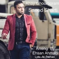 Saeed-Sharti-Ahay-Ghorooram