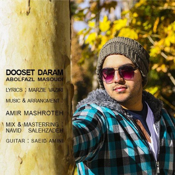 Abolfazl Masoudi - Dooset Daram
