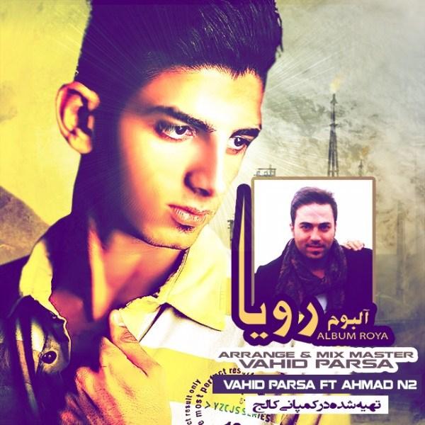 Ahmad N2 - Nashod (Ft Vahid Parsa)