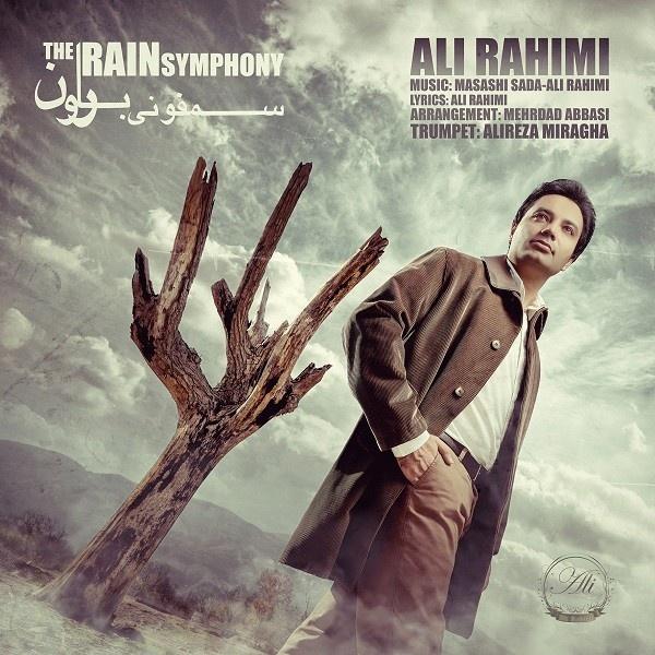 Ali Rahimi - The Rain Symphony