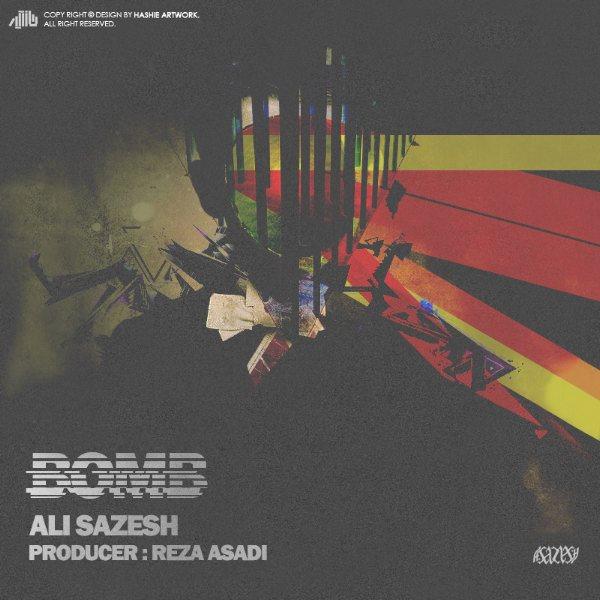 Ali Sazesh - Bomb