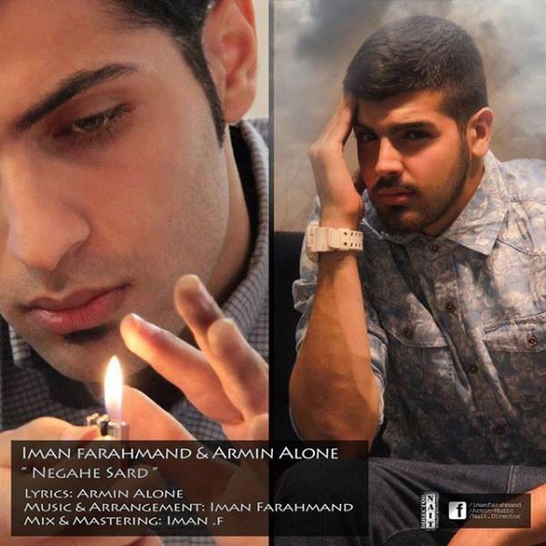 Armin Alone - Negahe Sard (Ft Iman Farahmand)
