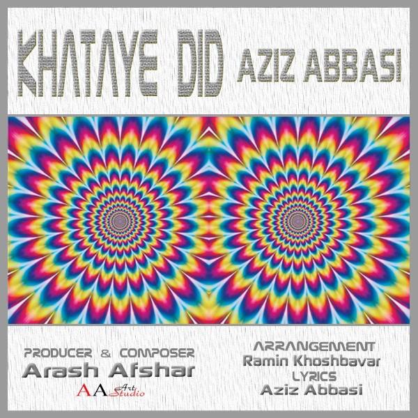 Aziz Abbasi - Khataye Did