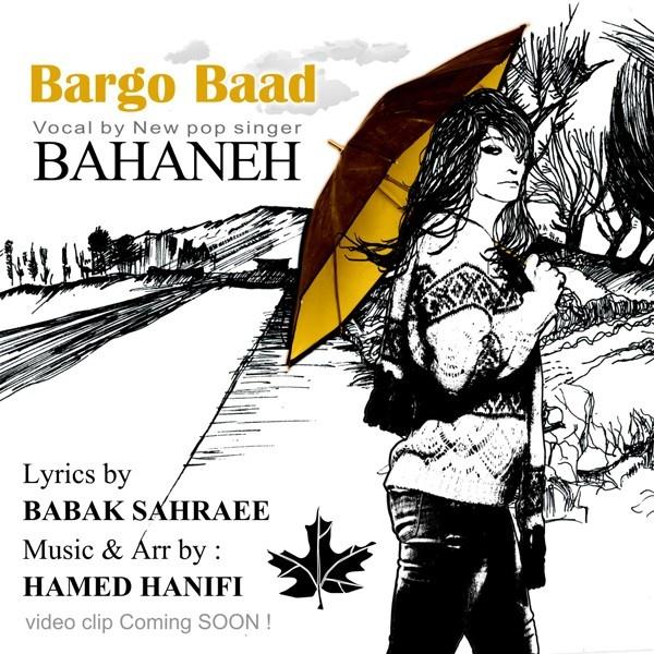 Bahaneh - Bargo Baad