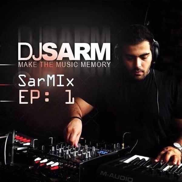 DJ Sarm - Sarm Mix
