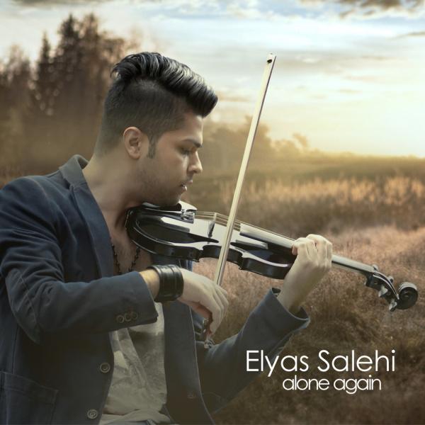 Elyas Salehi - Alone Again