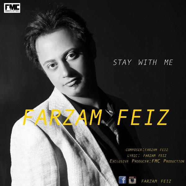 Farzam Feiz - Stay With Me