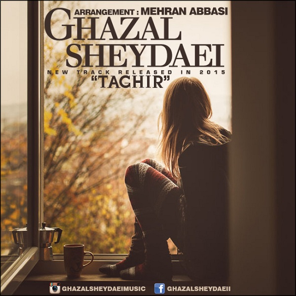 Ghazal Sheydaei - Taghir
