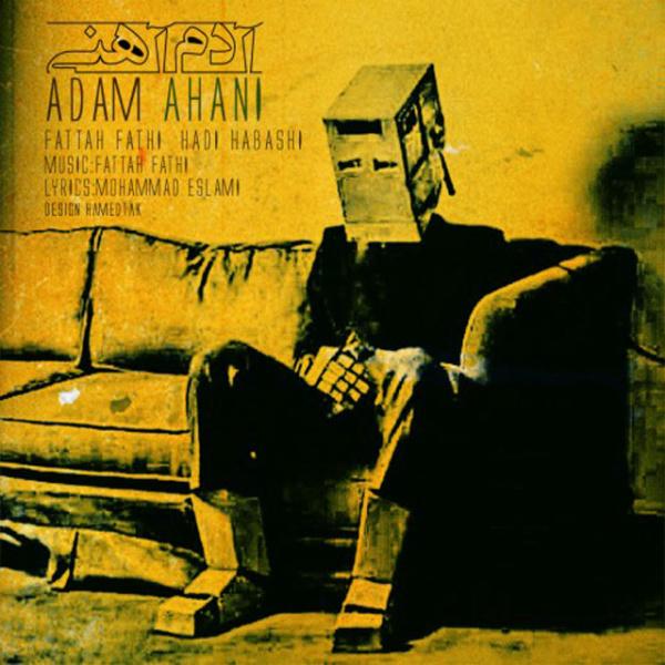 Hadi Habashi - Adam Ahani (Ft Fattah Fathi)