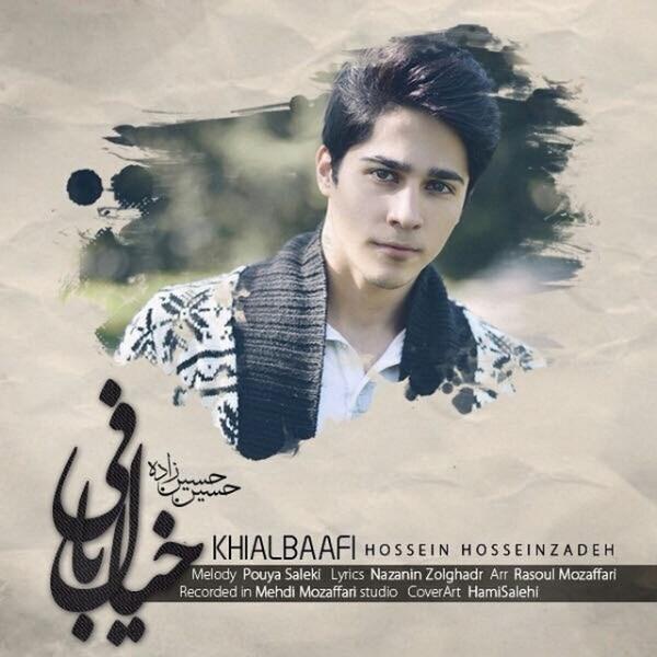 Hossein Hosseinzadeh - Khiyal Bafi
