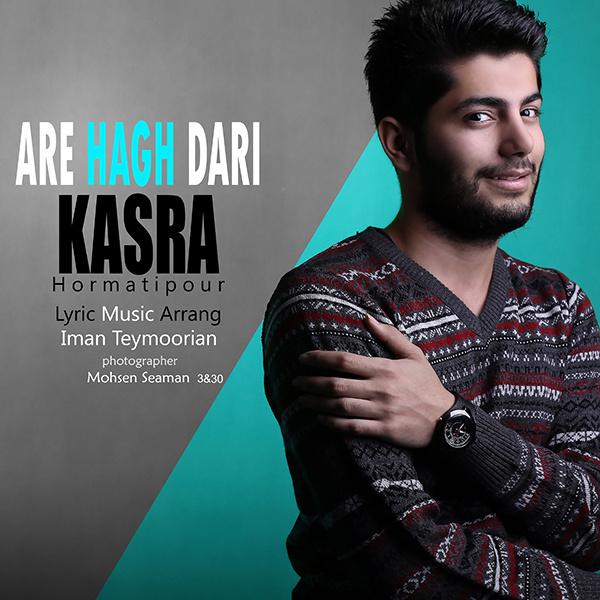 Kasra - Are Hagh Dari