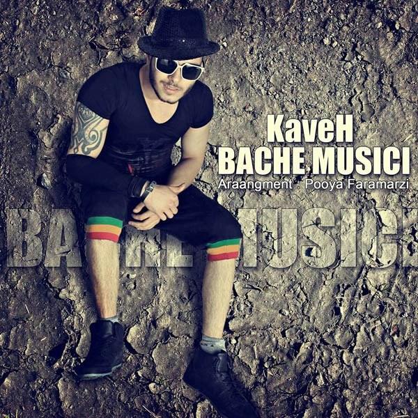 Kaveh - Bacheh Musici