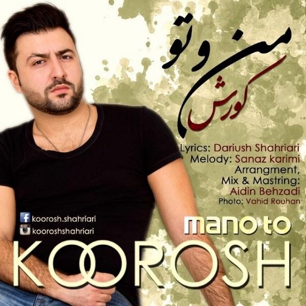 Koorosh - Mano To
