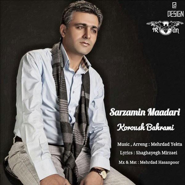 Koroush Bahrami - Sarzamine Madari