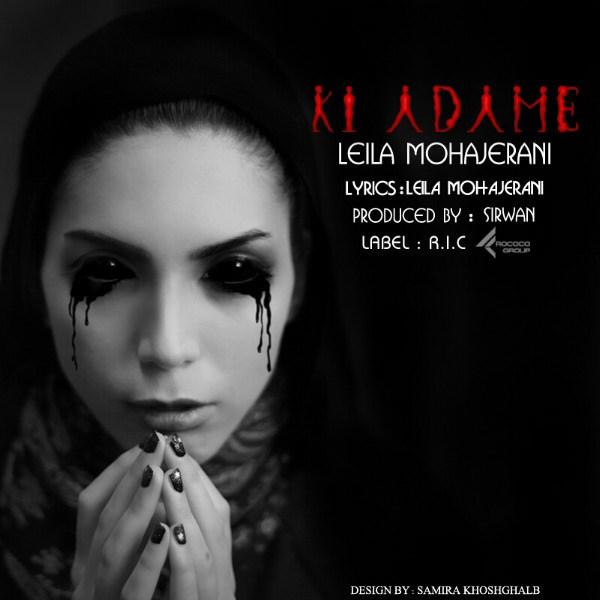 Leila Mohajerani - Ki Adame