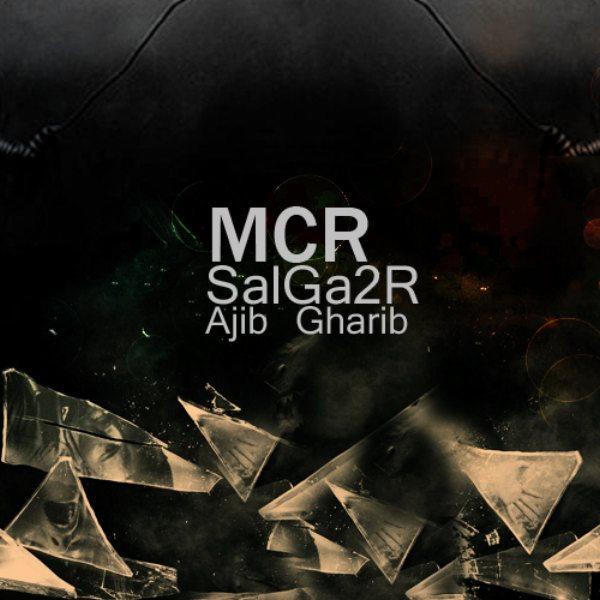MCR - Ajib Gharib (Ft Salga2r)