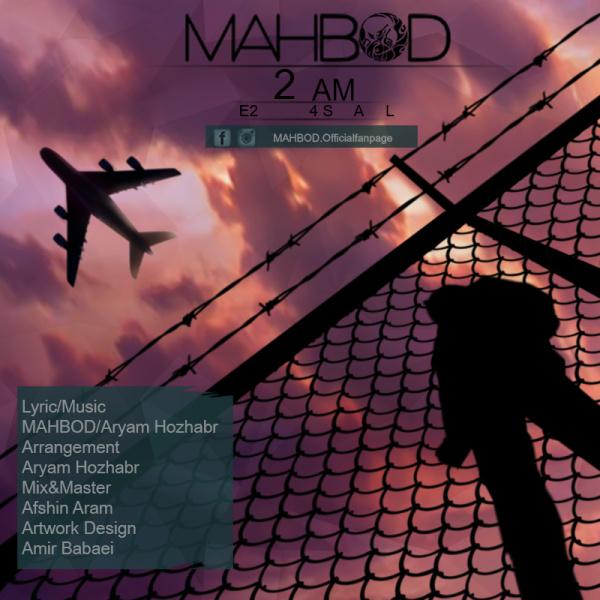 Mahbod - 2 AM E2