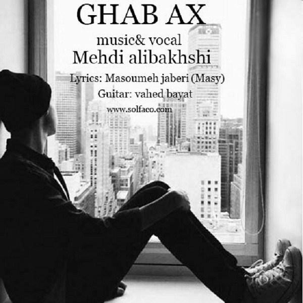Mehdi Alibakhshi - Ghab Ax