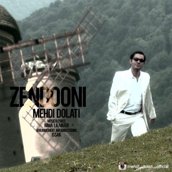 Mehdi Dolati - Zendooni