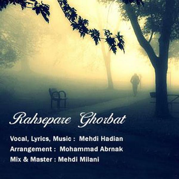 Mehdi Hadian - Rahsepare Ghorbat