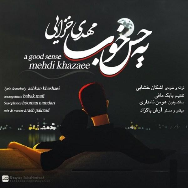 Mehdi Khazaee - Ye Hesse Khoob