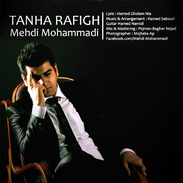Mehdi Mohammadi - Tanha Rafigh