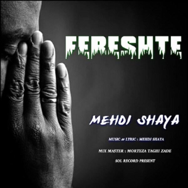 Mehdi Shaya - Fereshte