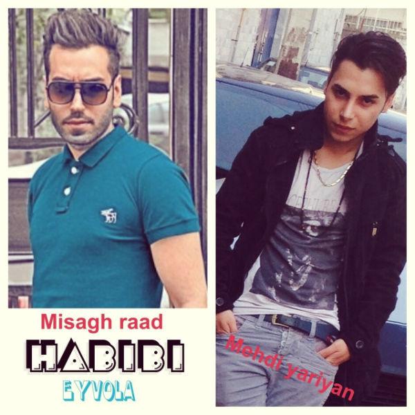 Mehdi Yariyan - Habibi (Ft Misagh Raad)