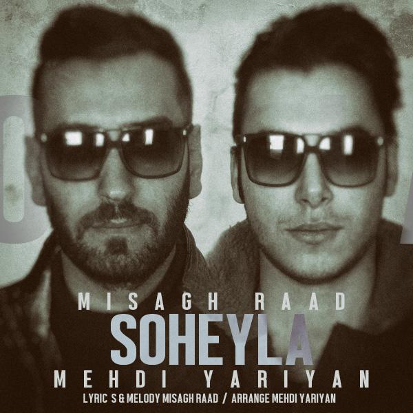 Mehdi Yariyan - Soheyla (Ft Misagh Raad)