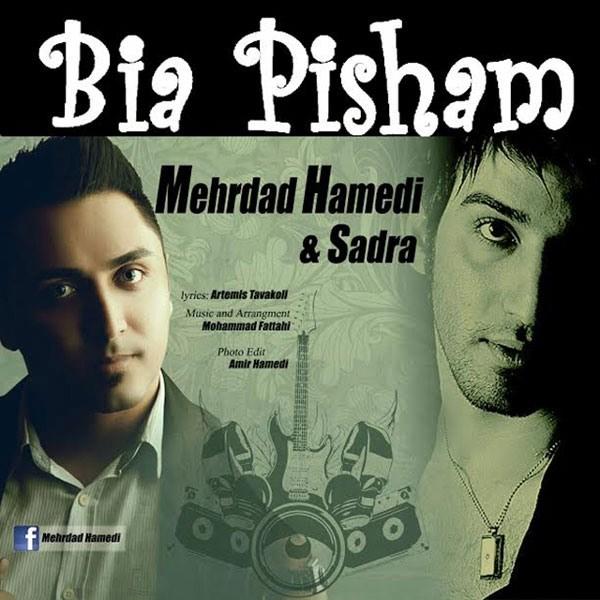 Mehrdad Hamedi - Bia Pisham