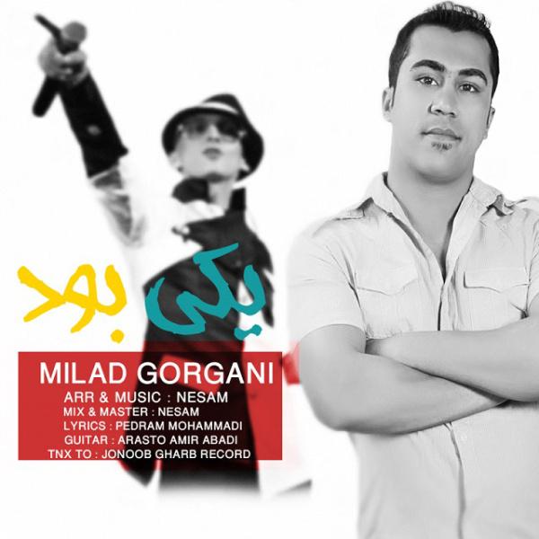 Milad Gorgani - Yeki Boud