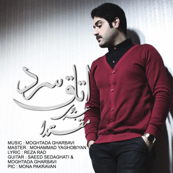 Moghtada Gharbavi - Otaghe Sard