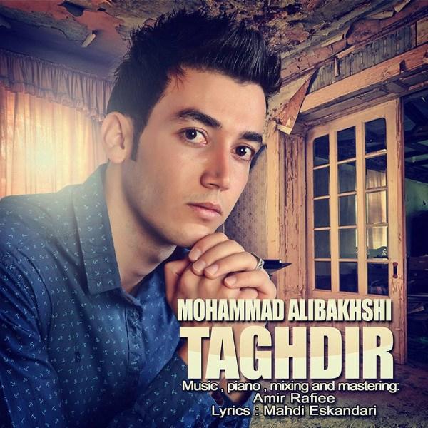 Mohammad Alibakhshi - Taghdir