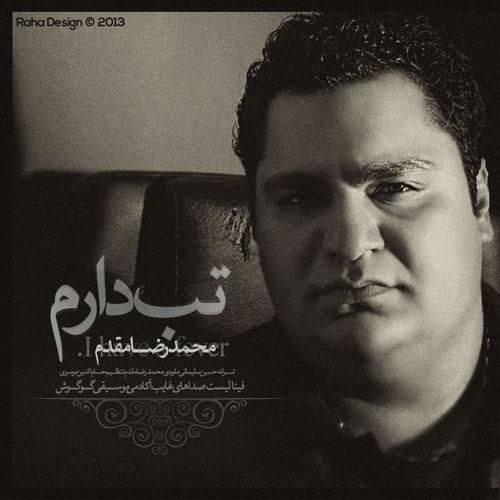 Mohammadreza Moghaddam - Tab Daram
