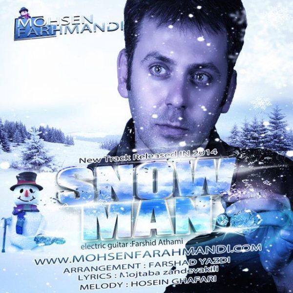 Mohsen Farahmandi - Snow Man