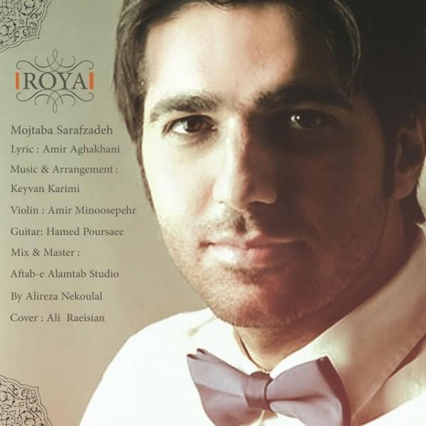 Mojtaba Sarafzadeh - Roya