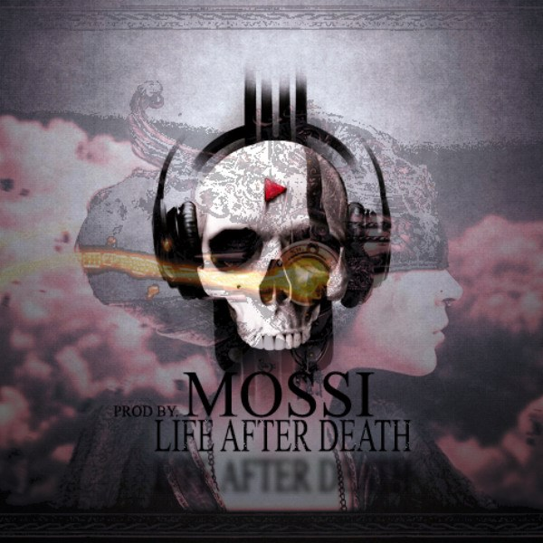 Mossi - Life After Death