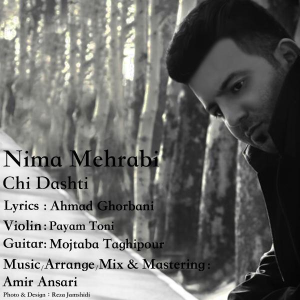 Nima Mehrabi - Chi Dashti